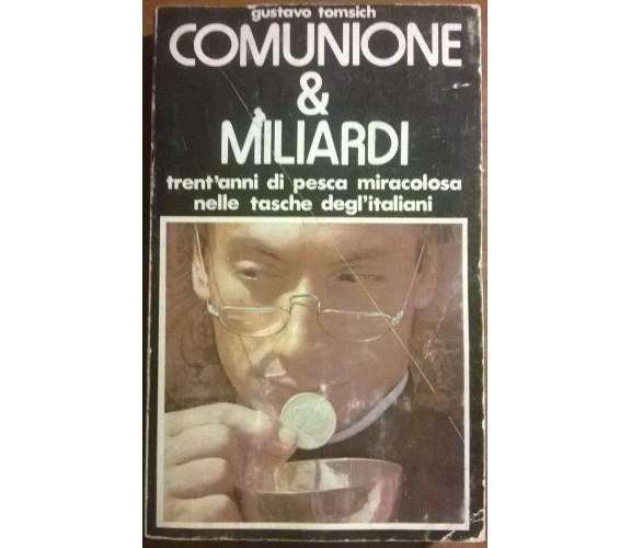 COMUNIONE & MILIARDI - Gustavo Tomisch - Documenti N. 4 - Sarmi, 1976 - L