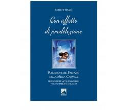 CON AFFETTO DI PREDILEZIONE di Roberto Strano,  2020,  Edizioni La Rocca