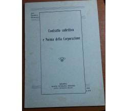 CONTRATTO COLLETTIVO E NORMA DELLA CORPORAZIONE - ERNESTO G.- SOLIANI- 1934 - M