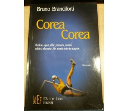 COREA COREA - BRUNO BRANCIFORTI -  MEF - 2003 - M