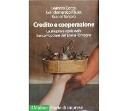 CREDITO E COOPERAZIONE - CONTE PILUSO TONIOLO - MULINO - 2009 - M