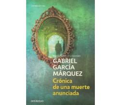CRÓNICA DE UNA MUERTE ANUNCIADA *9788497592437* GABRIEL GARCIA MARQUEZ
