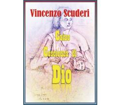 Caino, Coscienza di Dio di Vincenzo Scuderi,  2019,  Youcanprint