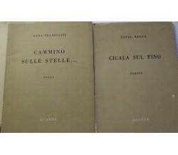 Cammino sulle stelle+Cicala sul pino - Franzolini - Reede - 1959 - Guanda - lo