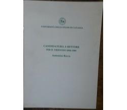 Candidatura a Rettore per il triennio2006-2009-A.Recca-Università Catania,2006-R