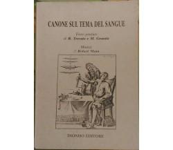 Canone sul tema del sangue  di Testo Poetico Di R. Trovato E M. Granata,  1981