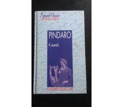 Canti - Pindaro,  1994,  Fabbri Editori - P