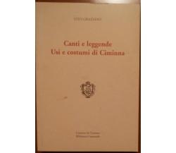 Canti e leggende. Usi e costumi di Ciminna - comune di Ciminna,2001 - A