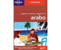 Capire e farsi capire in arabo - C. Dapino - EDT,2008 - A