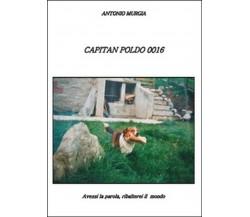Capitan Poldo 0016 di Antonio Murgia,  2015,  Youcanprint