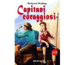 Capitani coraggiosi ed altre storie di mare - Rudyard Kipling - Copertina rigida