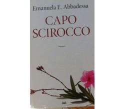 Capo Scirocco - Abbadessa - Mondadori - 2013 - lo