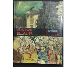 Capolavori nei secoli - Vol. VI  di F.lli Fabbri Editore,  1963