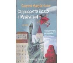 Cappuccetto Rosso a Manhattan - Carmen Martín Gaite - Salani,2011 - A