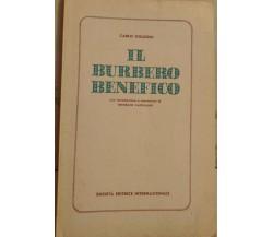 Carlo Goldoni - Il burbero benefico - Onorato Castellino, 1963, SEI - S