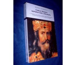 Carlo Magno Imperatore d'Europa - RUSSELL CHAMBERLIN - Nuovo