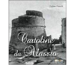 Cartoline da Alassio  di Stefano Franchi,  2012,  Youcanprint