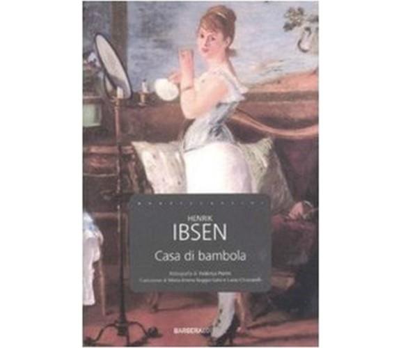Casa di bambola - di Henrik Ibsen (Autore), M. E. Raggio-Salvi (Traduttore), L.