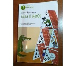 Casca il mondo - Madia Terranova - Mondadori - 2016  - M