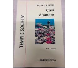 Casi d'amore - Giuseppe Binni,  1998,  Gruppo Edicom