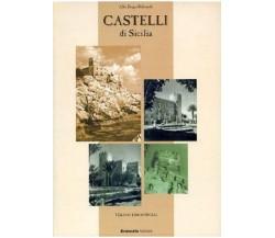 Castelli di Sicilia - Alba Drago Beltrandi,  2001,  Brancato Editore