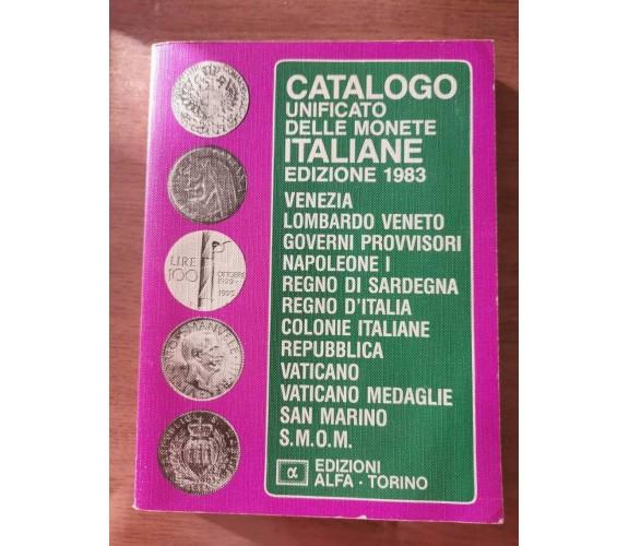 Catalogo unificato delle monete italiane - AA. VV. - Alfa - 1982 - AR