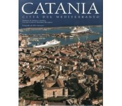 Catania. Città del mediterraneo. - [Giuseppe Maimone Editore], Pref. Camilleri