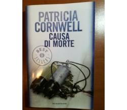 Causa di morte - Patricia Cornwell - Mondadori - 2010 - M