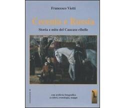 Cecenia e Russia storia e mito del Caucaso ribelle di Francesco Vietti,  2005,