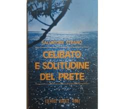 Celibato e solitudine del prete di Salvatore Strano, 1981, Editrice Rogate - Rom