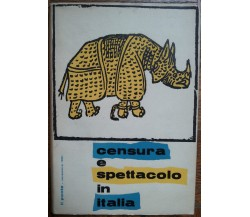 Censura e spettacolo in Italia - AA.VV. - La Nuova Italia,1961 - R
