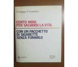 Cento modi per salvarsi la vita - G. Ferrandino - Bompiani - 2001 - M