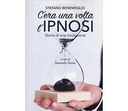 C'era una volta l'ipnosi. Storia di una rivoluzione (Om Edizioni, 2019)  - ER