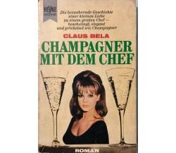 Champagner mit dem chef di Claus Bela, 1968, Heyne Buche