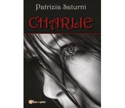 Charlie di Patrizia Saturni,  2017,  Youcanprint