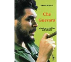 Che Guevara: pensiero e politica dell'utopia di Roberto Massari,  1994,  Massari