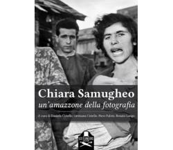 Chiara Samugheo, un'amazzone della fotografia