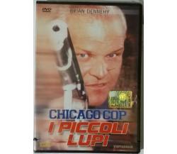 Chicago Cop, I piccoli lupi - Brian Dennehy - Vistarama - 1996 - DVD - G