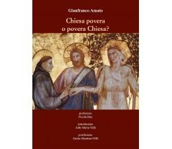 Chiesa povera o povera Chiesa di Gianfranco Amato,  2021,  Youcanprint