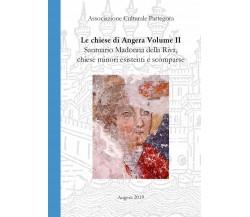 Chiese di Angera Volume II - Santuario Madonna della Riva, chiese minori