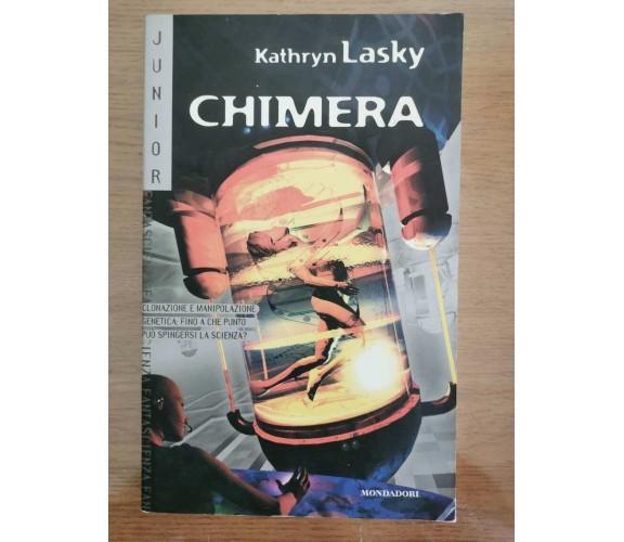 Chimera - K. Lasky - Mondadori - 2001 - AR