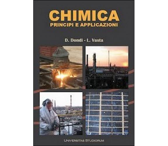 Chimica. Principi e applicazioni  - di Daniele Dondi, Luigi Vasta,  2012