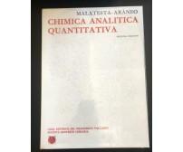 Chimica analitica quantitativa- Malatesta - Aràneo, Società Editrice Libraria-P