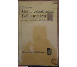 Cicerone-Della vecchiezza Dell'amicizia,Dario Arfelli,1966,Zanichelli -S