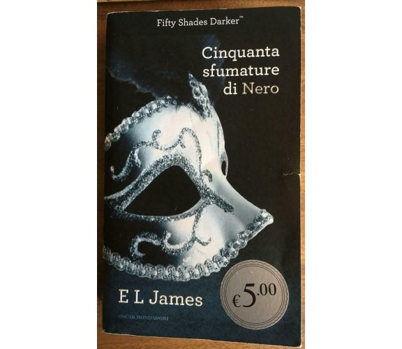 Cinquanta sfumature di nero - E. L. James,  2013,  Mondadori - P