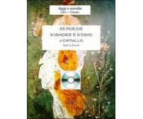 Cinquantacinque poesie d'amore e d'odio di Catullo G. Valerio, Todarello,  2008