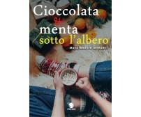 Cioccolata e menta sotto l'albero di Maria Beatrice Lorenzetti,  2019,  Lettere