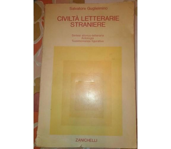 Civiltà letterarie straniere-Salvatore Guglielmino,1986,Zanichelli - S
