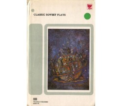 Classic Soviet Plays (Tradotto dal russo in lingua inglese), 1977