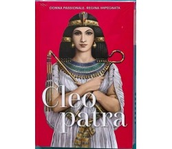 Cleopatra - Regine ribelli di A.a.v.v.,  2021,  Rba